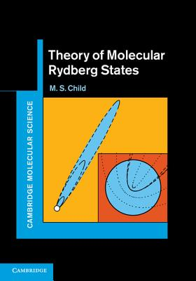Theory of Molecular Rydberg States - Child, M. S.