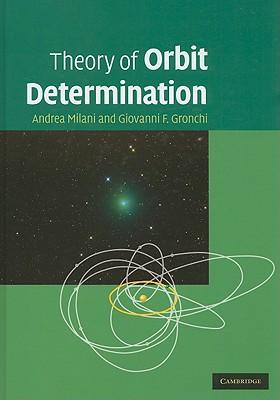 Theory of Orbit Determination - Milani, Andrea