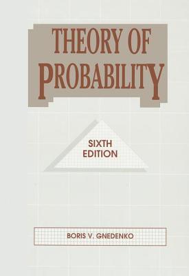 Theory of Probability - Gnedenko, Boris V