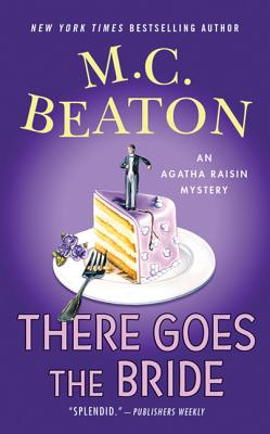 There Goes the Bride - Beaton, M C