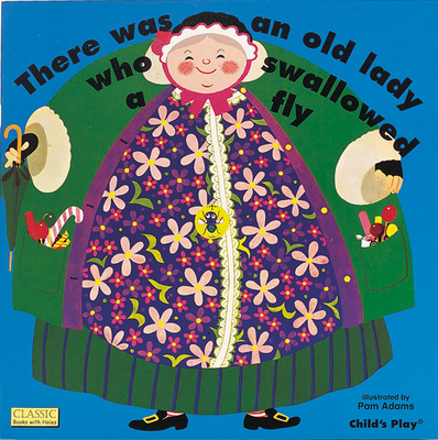 There Was an Old Lady - Adams, Pam (Illustrator)