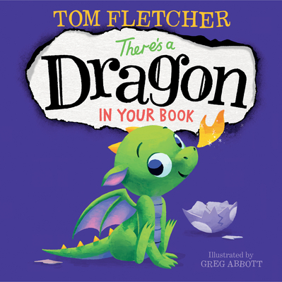 There's a Dragon in Your Book - Fletcher, Tom