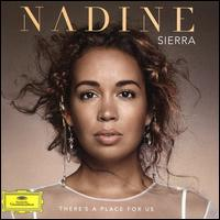 There's a Place for Us - Nadine Sierra (soprano); Royal Philharmonic Orchestra; Robert Spano (conductor)