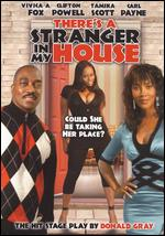 There's a Stranger in My House - Clifton Powell