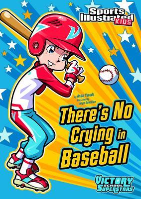 There's No Crying in Baseball - Yasuda, Anita
