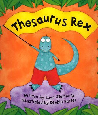 Thesaurus Rex - Steinberg, Laya