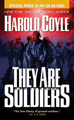 They Are Soldiers - Coyle, Harold