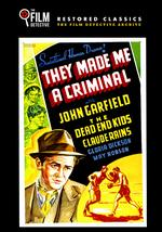 They Made Me a Criminal - Busby Berkeley