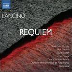Thierry Lancino: Requiem