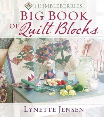 Thimbleberries Big Book of Quilt Blocks - Jensen, Lynette