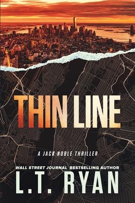 Thin Line (Jack Noble #3) - Ryan, L T