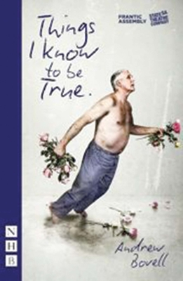 Things I Know To Be True - Bovell, Andrew