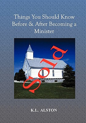 Things You Should Know Before & After Becoming a Minister - L Alston, K