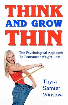 Think and Grow Thin - Winslow, Thyra Samter