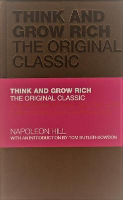 Think & Grow Rich: The Original Classic - Hill, Napoleon