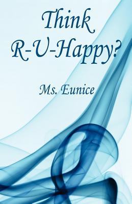Think R-U-Happy? - Eunice, MS