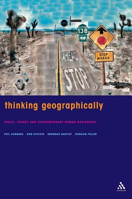 Thinking Geographically - Bartley, Brendan