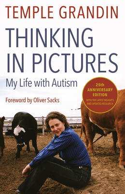 Thinking in Pictures: And Other Reports from My Life with Autism - Grandin, Temple, Dr.