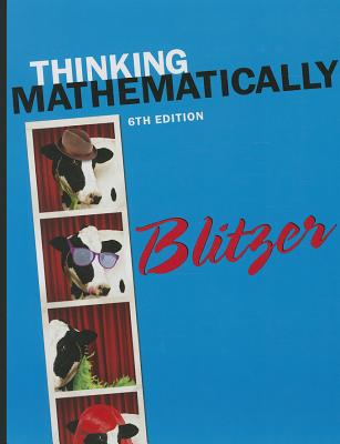 Thinking Mathematically Plus New Mylab Math with Pearson Etext -- Access Card Package - Blitzer, Robert F