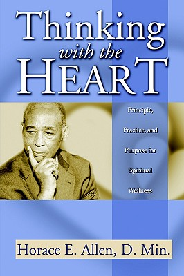 Thinking with the Heart - Allen, Horace E