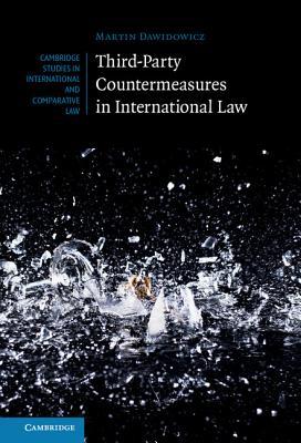 Third-Party Countermeasures in International Law - Dawidowicz, Martin