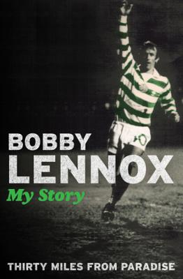 Thirty Miles from Paradise - Lennox, Bobby