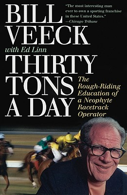 Thirty Tons a Day - Veeck, Bill