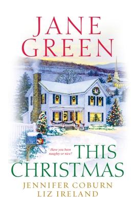 This Christmas - Green, Jane, and Coburn, Jennifer, and Ireland, Liz