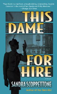 This Dame for Hire - Scoppettone, Sandra