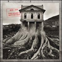 This House Is Not for Sale [Deluxe Edition] - Bon Jovi