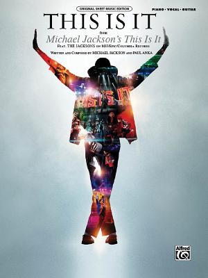 This Is It: From Michael Jackson's This Is It, Sheet - Alfred Publishing, and Jackson, Michael, and Anka, Paul (Composer)