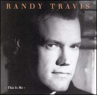 This Is Me - Randy Travis