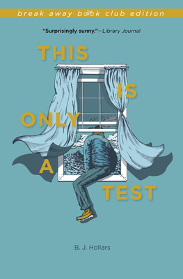 This Is Only a Test - Hollars, B J, Mfa