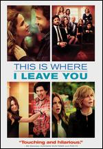 This Is Where I Leave You [Includes Digital Copy] [UltraViolet] - Shawn Levy