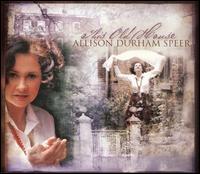 This Old House - Allison Durham Speer