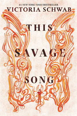 This Savage Song - Schwab, Victoria