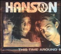 This Time Around [CD5/Cassette Single] - Hanson