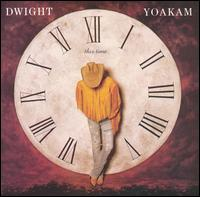 This Time - Dwight Yoakam