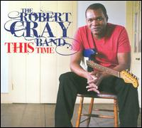 This Time - Robert Cray Band