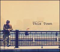This Town - Steve Smith