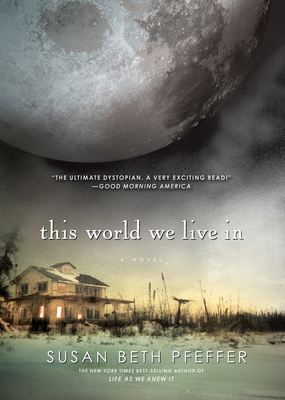 This World We Live in - Pfeffer, Susan Beth