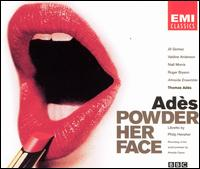 Thomas Adès: Powder Her Face - Jill Gomez (vocals); Niall Morris (vocals); Roger Bryson (vocals); Valdine Anderson (vocals); Almeida Ensemble;...