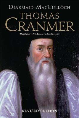 Thomas Cranmer: A Life - MacCulloch, Diarmaid