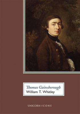 Thomas Gainsborough - Whitley, William T.