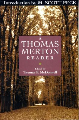 Thomas Merton Reader - Merton, Thomas, and Peck, M Scott (Introduction by)