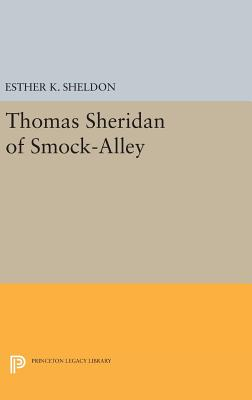 Thomas Sheridan of Smock-Alley - Sheldon, Esther K.