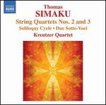 Thomas Simaku: String Quartets Nos. 2 & 3