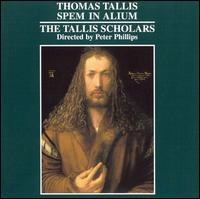 Thomas Tallis: Spem in alium - The Tallis Scholars; Peter Phillips (conductor)
