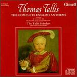 Thomas Tallis: The Complete English Anthems