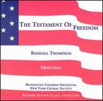 Thompson: Frostiana; Testament of Freedom